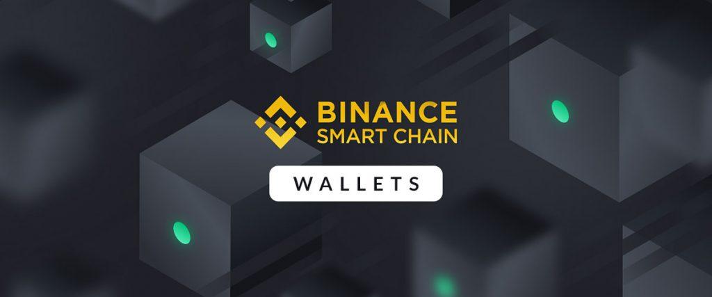 Binance Smart Chain Wallets